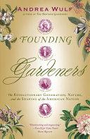 Founding Gardeners