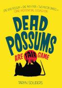 Dead Possums Are Fair Game [Pdf/ePub] eBook