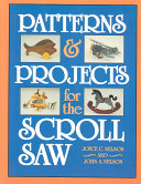 Patterns and Projects for the Scroll Saw