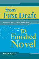From First Draft To Finished Novel Book