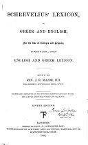 Pdf Schrevelius'Lexicon, in Greek and English ... to which is added, a copious English and Greek lexicon. Edited by ... J. R. Major ... Eighth edition