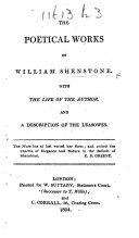 The Poetical Works of William Shenstone. With the Life of the Author and a Description of the Leasowes. [Edited by R. Dodsley.]