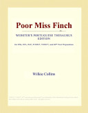 Poor Miss Finch (Webster's Portuguese Thesaurus Edition)