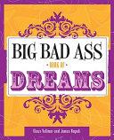 Big Bad Ass Book of Dreams