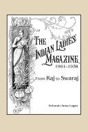 The Indian Ladies  Magazine  1901   1938