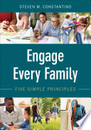 """Engage Every Family: Five Simple Principles"" by Steven M. Constantino"