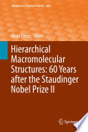 Hierarchical Macromolecular Structures  60 Years after the Staudinger Nobel Prize II
