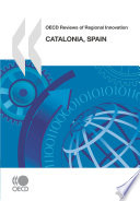 OECD Reviews of Regional Innovation: Catalonia, Spain 2010