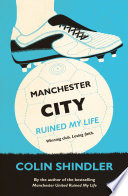 Manchester City Ruined My Life Book