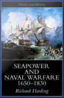 Seapower and Naval Warfare, 1650-1830
