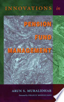 Innovations in Pension Fund Management