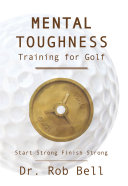 Mental Toughness Training for Golf Pdf/ePub eBook