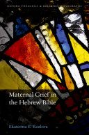 Maternal Grief in the Hebrew Bible Pdf/ePub eBook