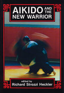 Pdf Aikido and the New Warrior
