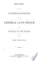 Annual Report of the Commissioner of General Land Office Made to the Secretary of the Interior for the Year     Book
