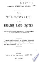 The Downfall of the English Land System. [By C. C. Cattell.]