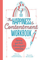 The Happiness   Contentment Workbook