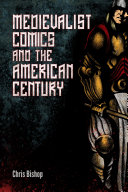 Pdf Medievalist Comics and the American Century Telecharger