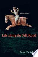 Life along the Silk Road Book