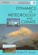 Dynamics of meteorology and climate