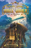A Perilous Journey of Danger and Mayhem #2: The Treacherous Seas Pdf/ePub eBook