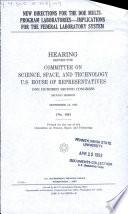 New Directions for the DOE Multiprogram Laboratories--implications for the Federal Laboratory System