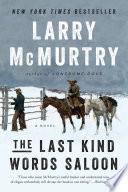 The Last Kind Words Saloon  A Novel
