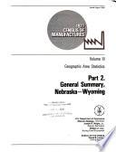 1977 Census Of Manufactures Geographic Area Studies Pt 1 General Summary Alabama Montana Pt 2 General Summary Nebraska Wyoming