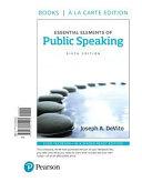 Essential Elements of Public Speaking  Books a la Carte Edition