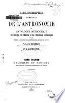 Bibliographie générale de l'astronomie ou catalogue méthodique des ouvrages, des mémoires et des observations astronomiques publiés depuis l'origine de l'imprimerie jusqu'en 1880