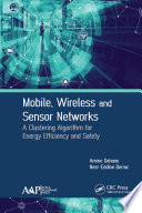 Mobile  Wireless and Sensor Networks