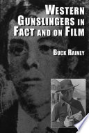 Western Gunslingers In Fact And On Film
