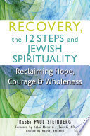 Recovery The 12 Steps And Jewish Spirituality