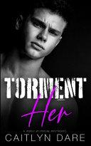 Torment Her Book