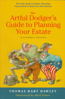The Artful Dodger s Guide to Planning Your Estate