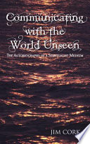 Read Online Communicating with the World Unseen For Free