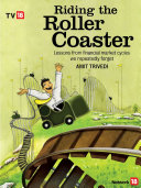 Riding The Roller Coaster: Lessons from financial market cycles we repeatedly forget Pdf/ePub eBook