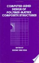 Computer-Aided Design of Polymer-Matrix Composite Structures