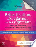 Prioritization, Delegation, and Assignment