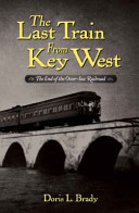 The Last Train from Key West