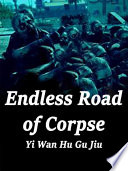 Endless Road of Corpse Read Online