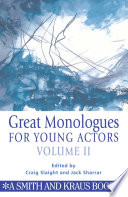 Great Monologues For Young Actors Vol 2