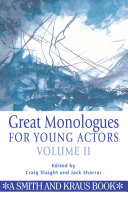 Great Monologues for Young Actors, Vol. 2
