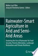 Rainwater Smart Agriculture in Arid and Semi Arid Areas