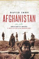 Afghanistan: Graveyard of Empires: A New History of the Borderland [Pdf/ePub] eBook