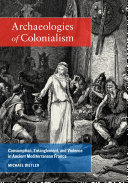 Archaeologies of Colonialism