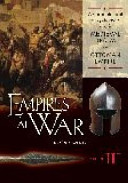 Empires at War  From the Medieval realm to the Ottoman Empire