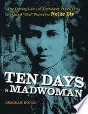 Free Download Ten Days a Madwoman Book