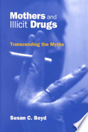 Mothers and Illicit Drugs