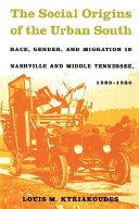 The Social Origins of the Urban South